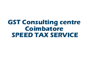 GST Consulting centre Coimbatore SPEED TAX SERVICE