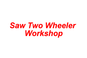 Saw Two Wheeler Workshop