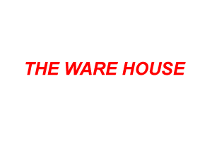 THE WARE HOUSE