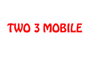 TWO 3 MOBILE