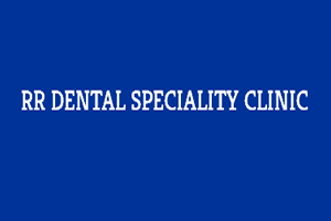 RR Dental Speciality Clinic